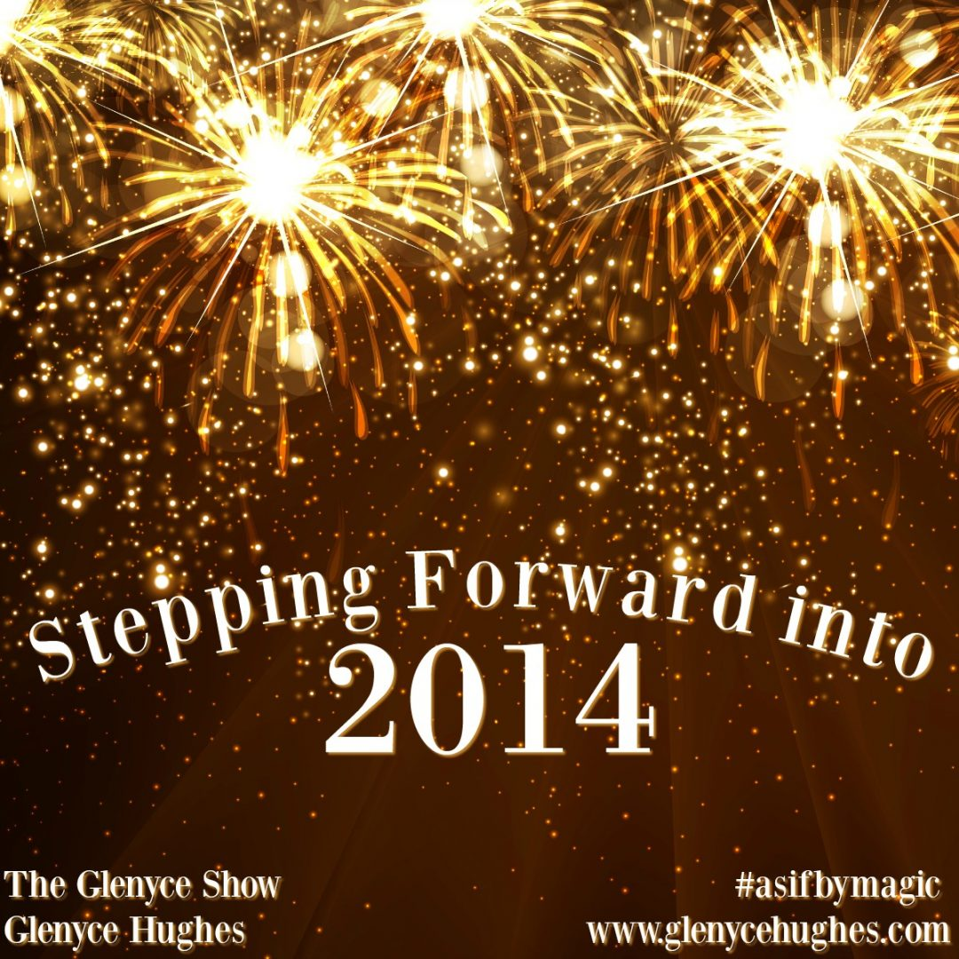 Stepping Forward into 2014