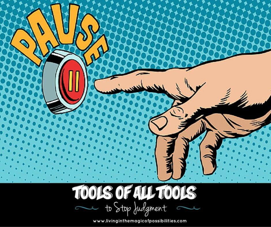 Tool of ALL Tools to Stop Judgement