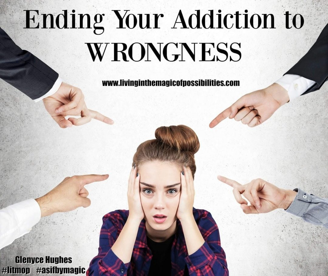 Ending Your Addiction to Wrongness