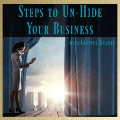 Steps to Un-Hide Your Business