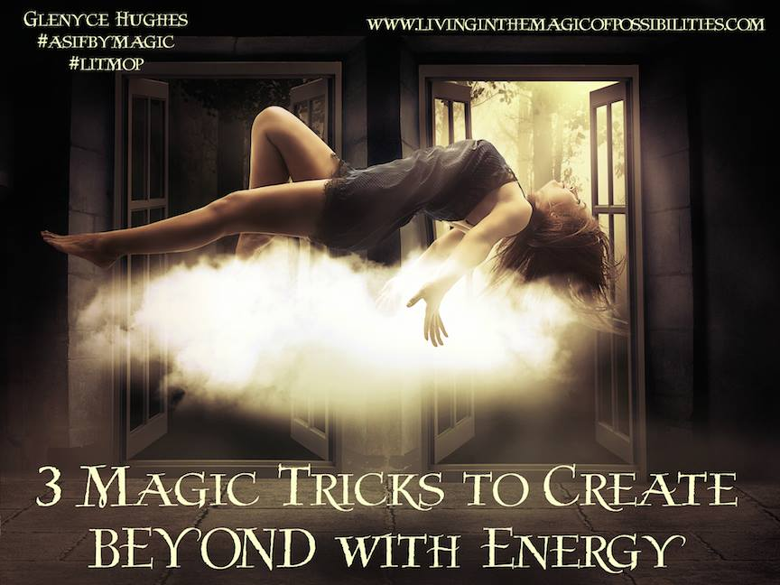 3 Magic Tricks to Create BEYOND