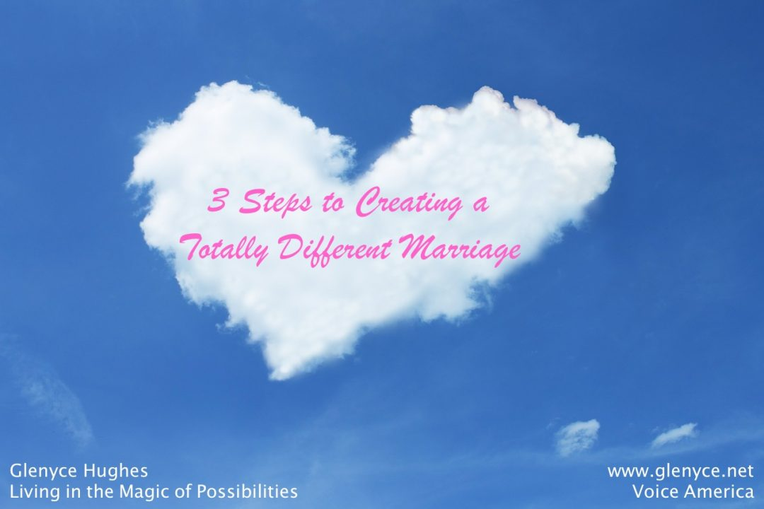 3 Steps to Creating a Totally Different Marriage