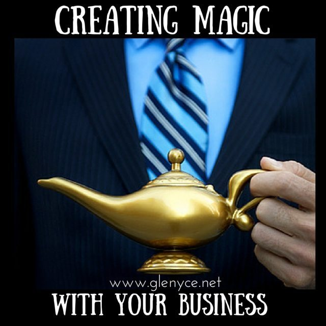 Creating Magic with Your Business