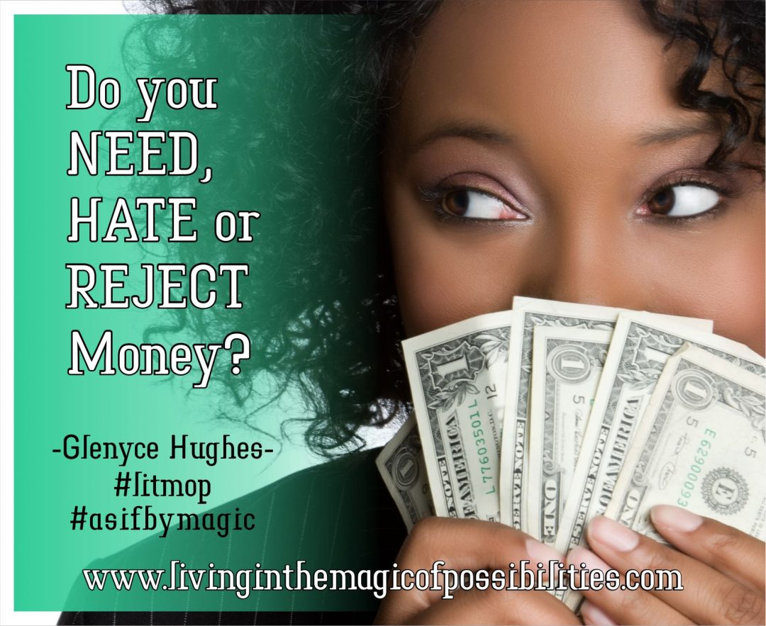 Do You Need, Hate or Reject Money?