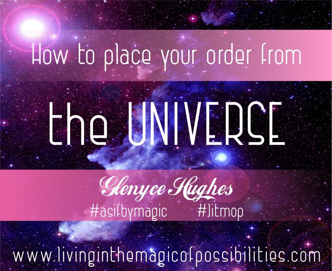 How to Place an Order from the Universe