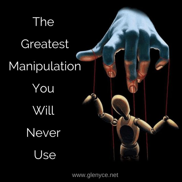 The Greatest Manipulation You Will Never Use
