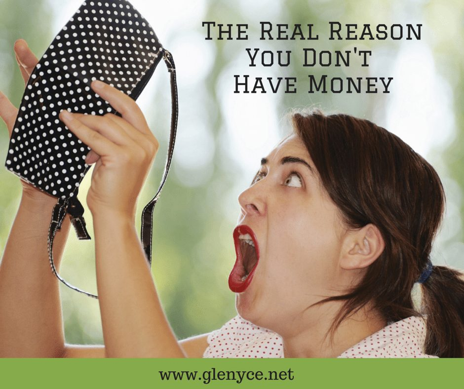 The Real Reason You Don't Have Money