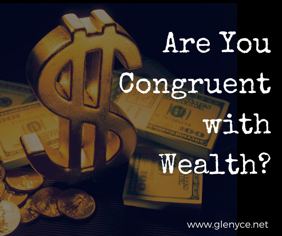 Are You Congruent with Wealth