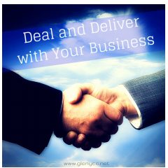 Deal and Deliver with Your Business