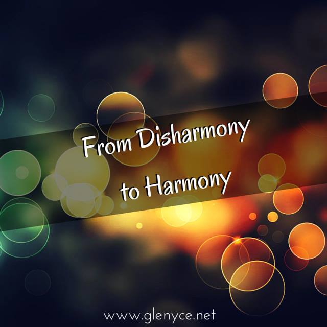 From Disharmony to Harmony