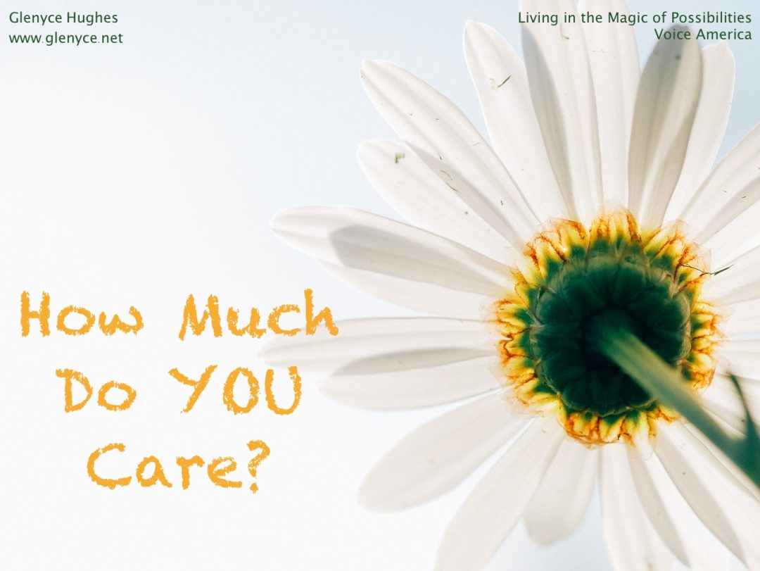 How Much Do You Care?