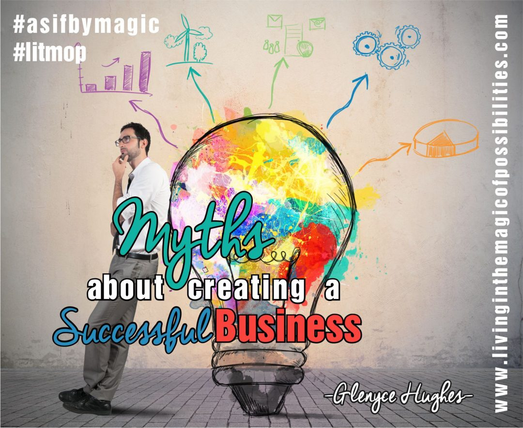 Myths About Creating a Successful Business