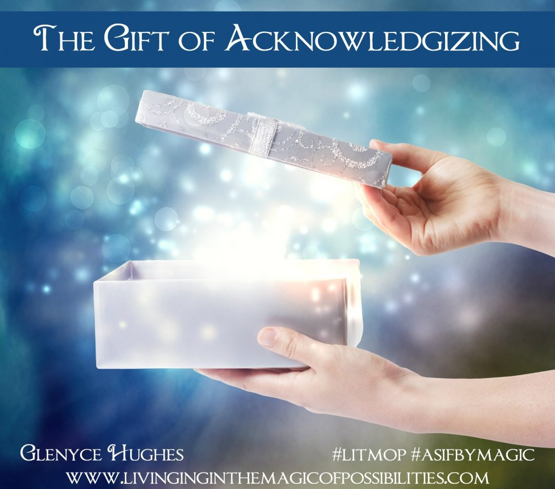 The Gift of Acknowledgizing