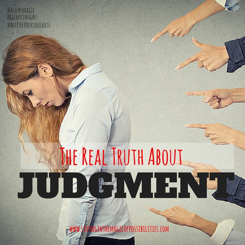 The Real Truth About Judgement