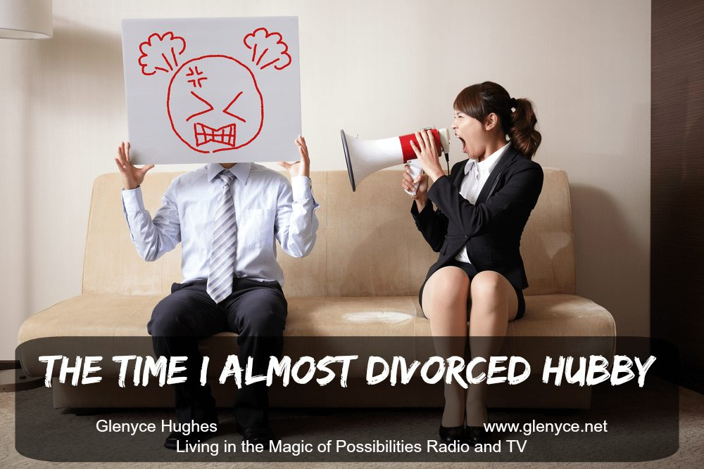 The Time I Almost Divorced Hubby