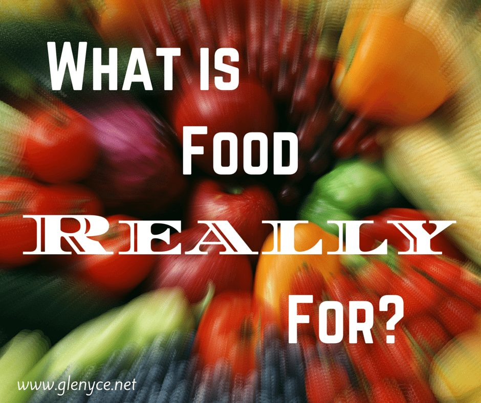What is Food Really For?