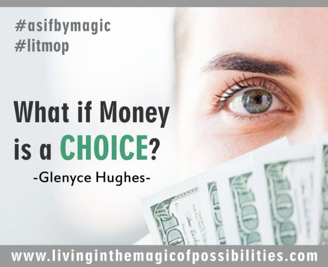 What if Money is a Choice?