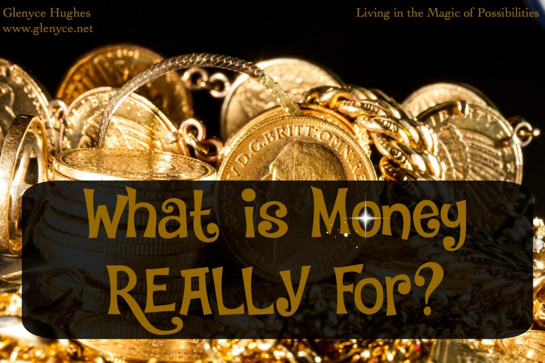 What is Money Really For?