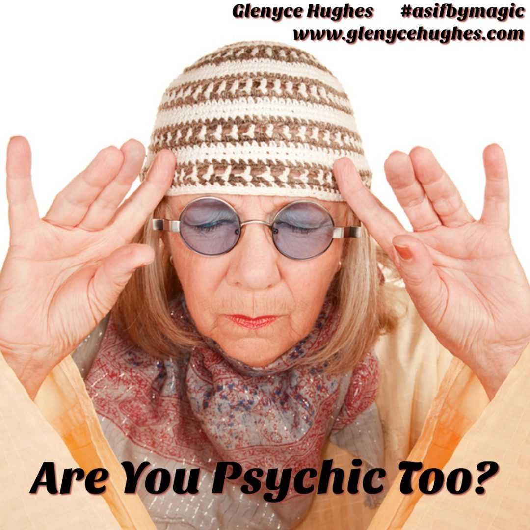 Are You a Psychic Too?