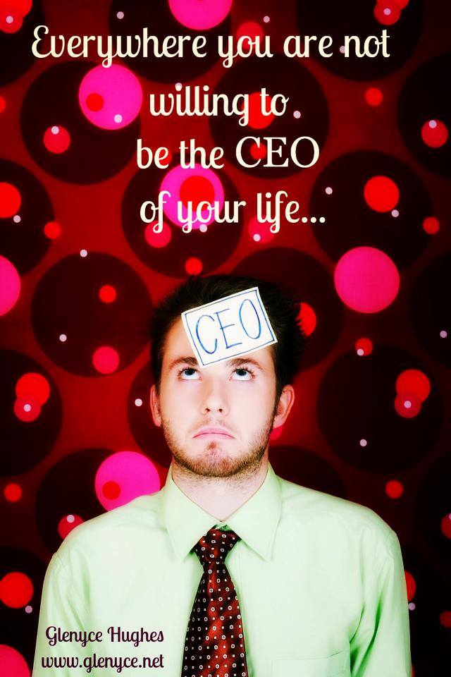 Who is the CEO of Your Life?