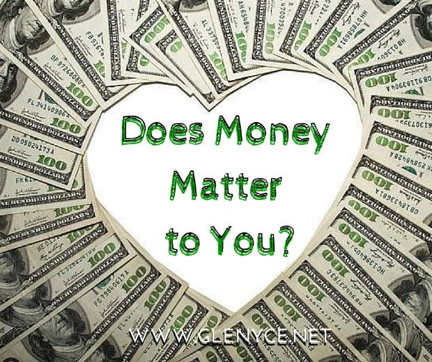 Does Money Matter to You?