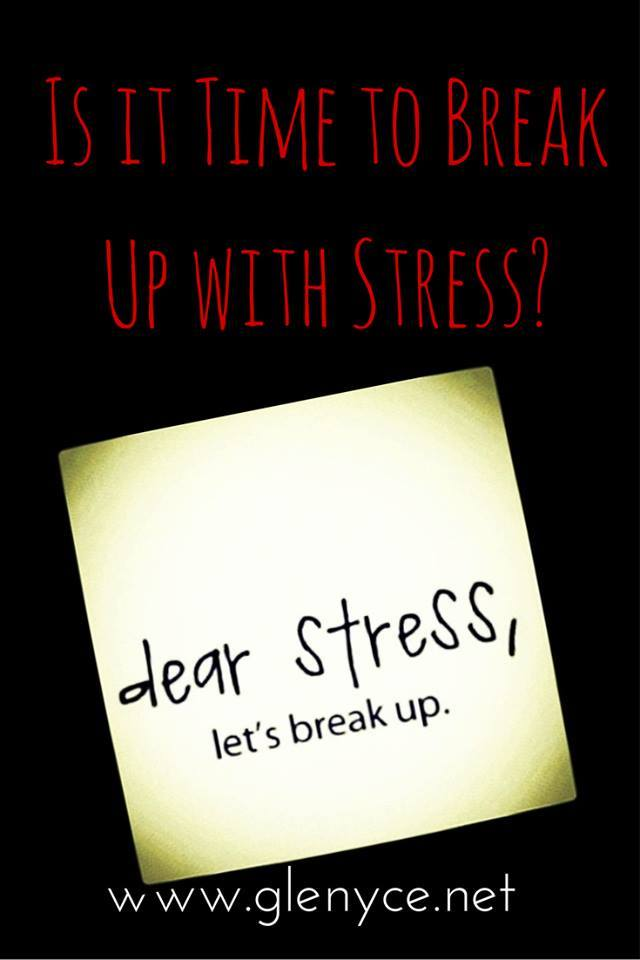 Is it Time to Break Up with Stress?