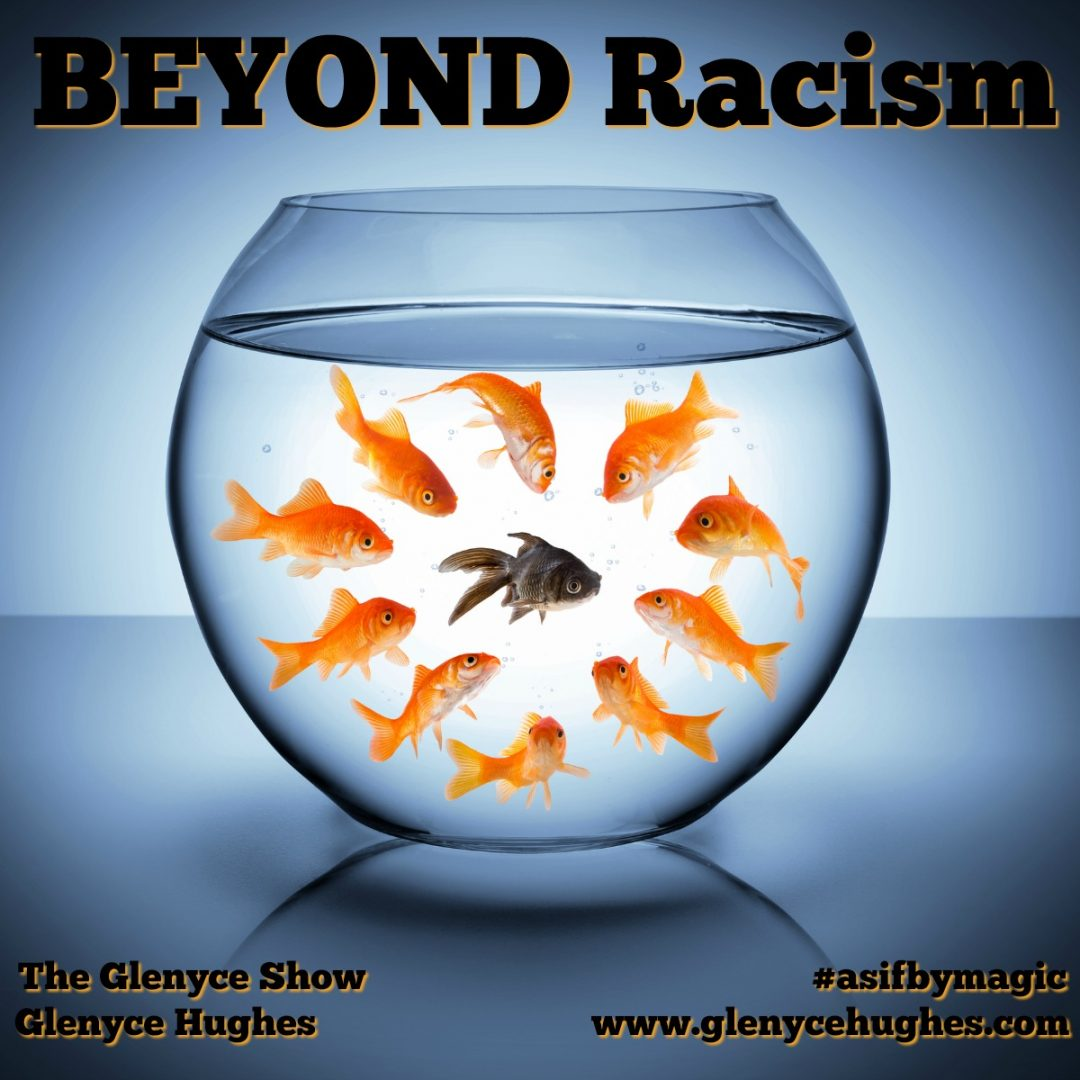 BEYOND Racism