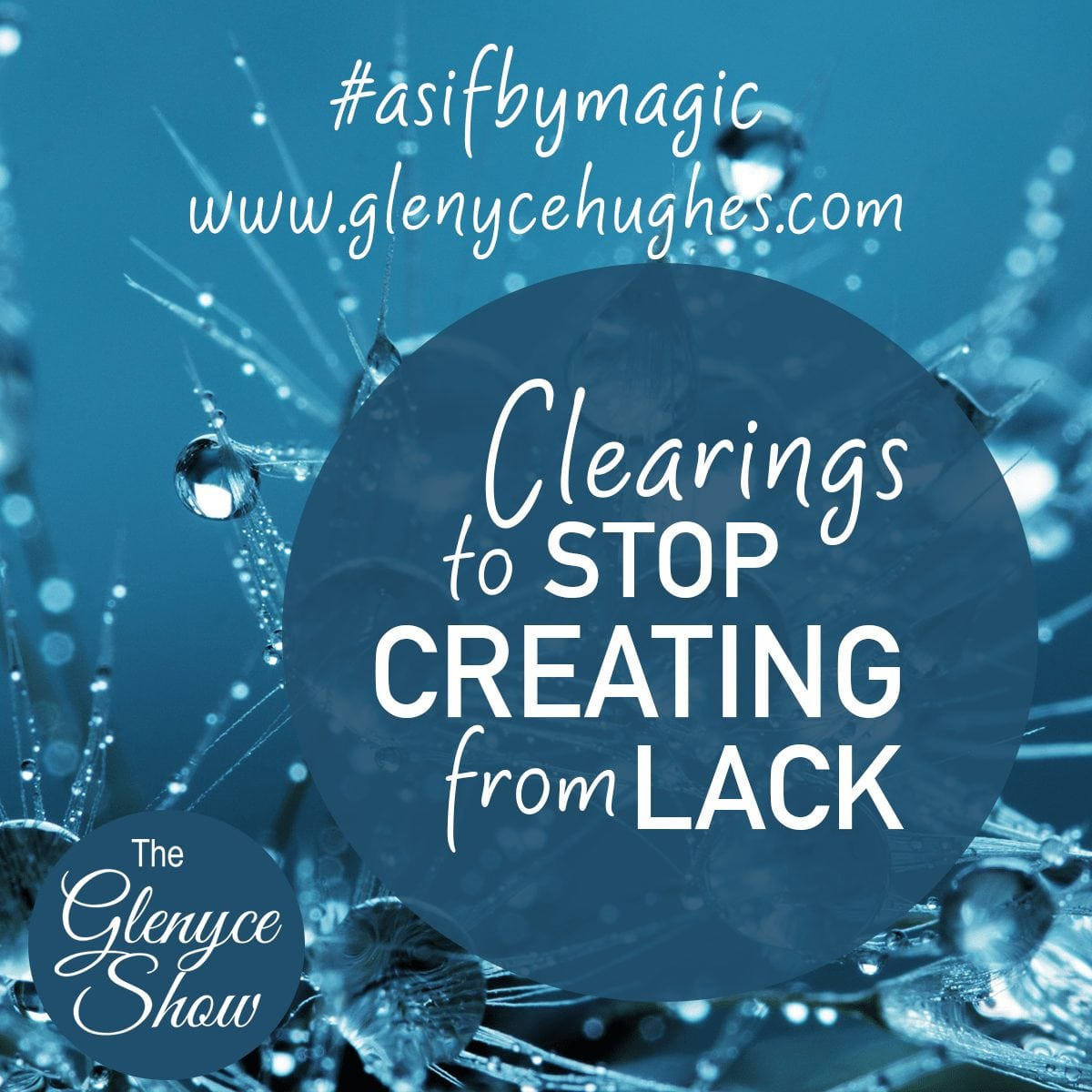 Clearings to Stop Creating from Lack