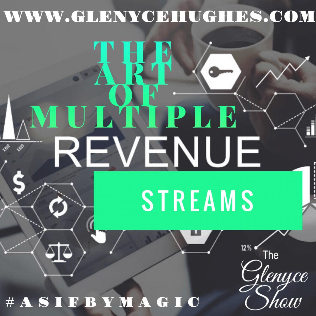 The Art of Multiple Revenue Streams