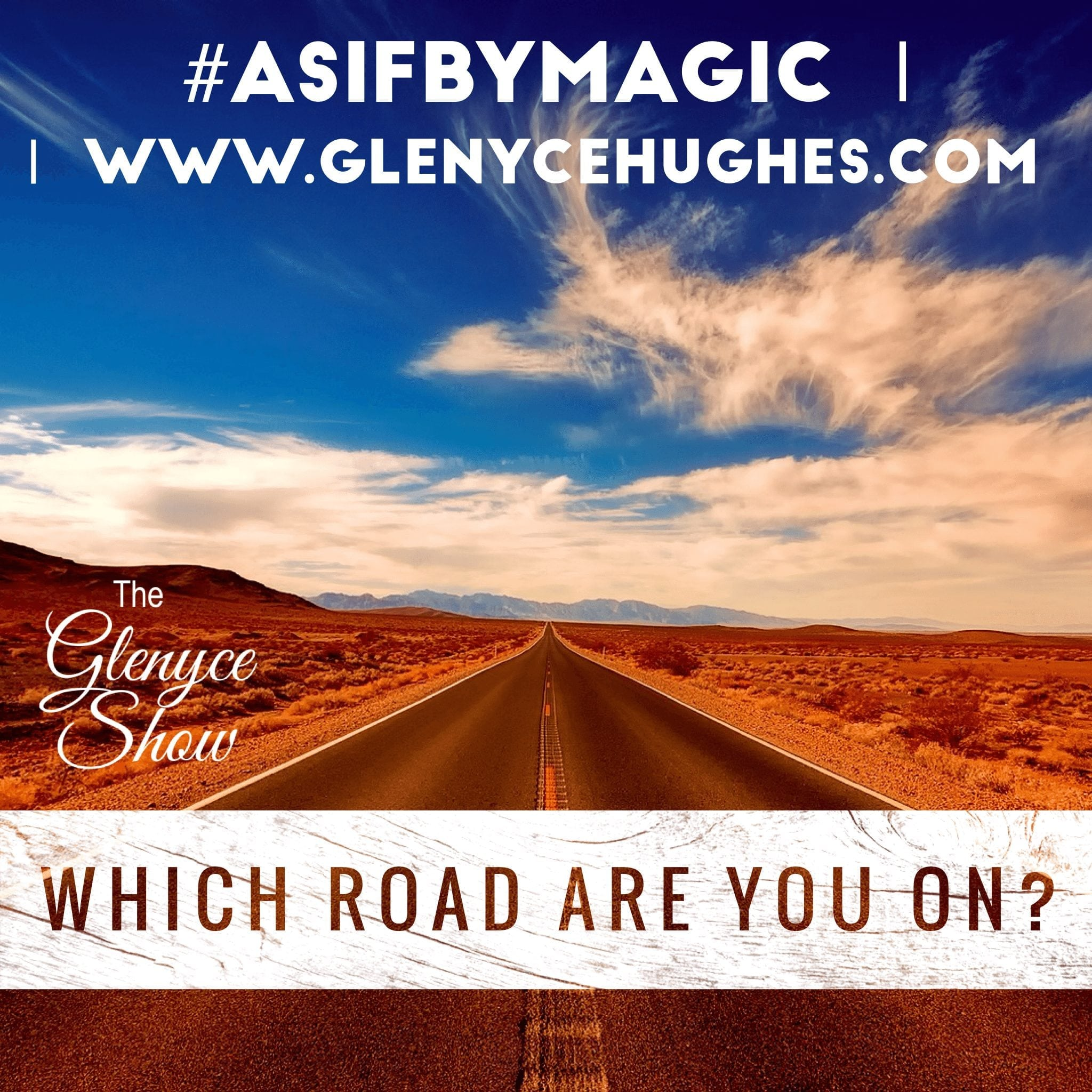 Which Road Are You On?