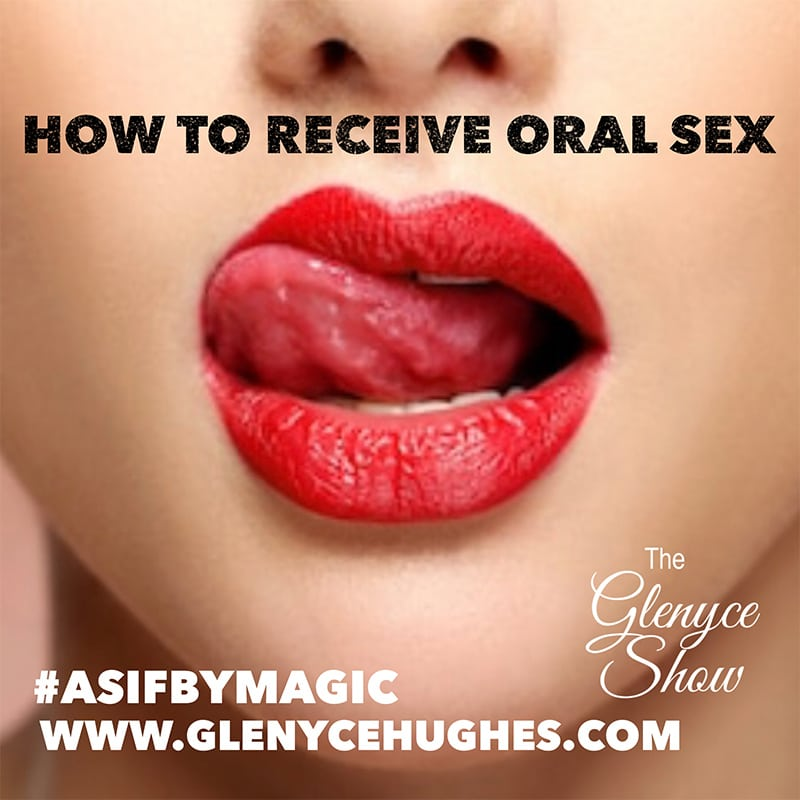 How to Receive Oral Sex