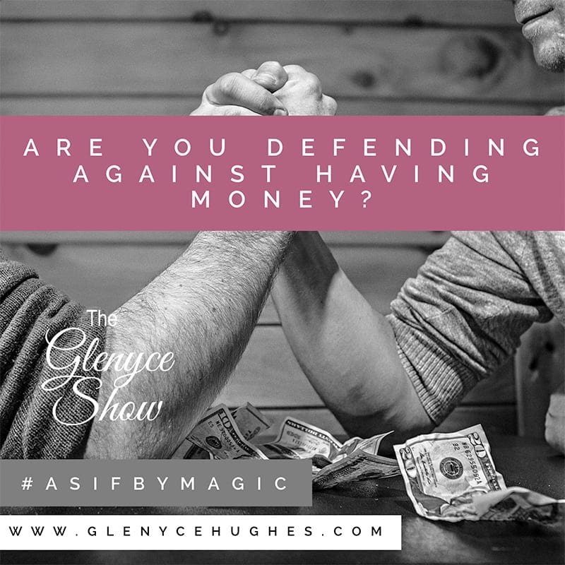 Are You Defending Against Having Money