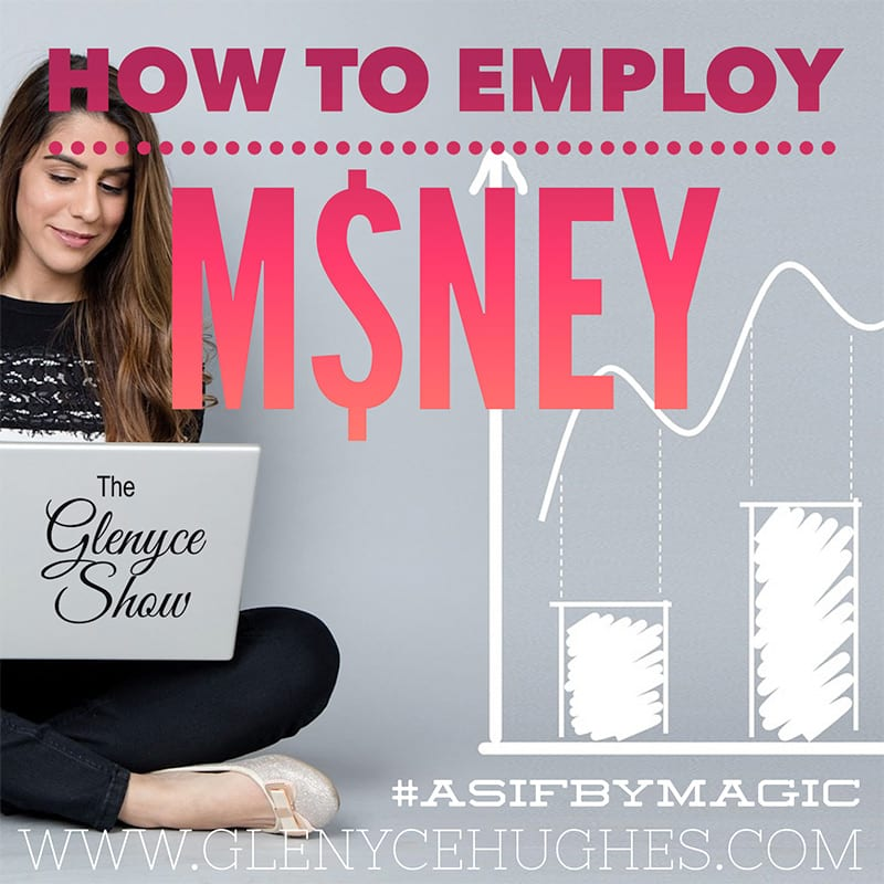 How to Employ Money