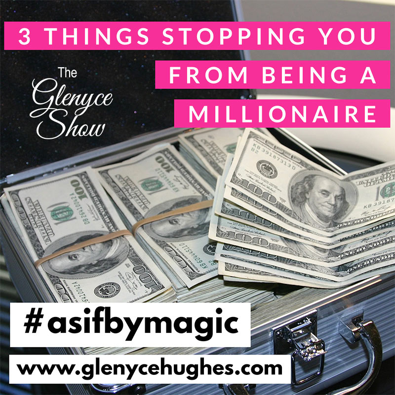 3 Things Stopping You from Being a Millionaire