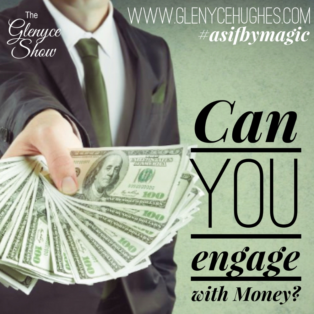 Can You Engage with Money?