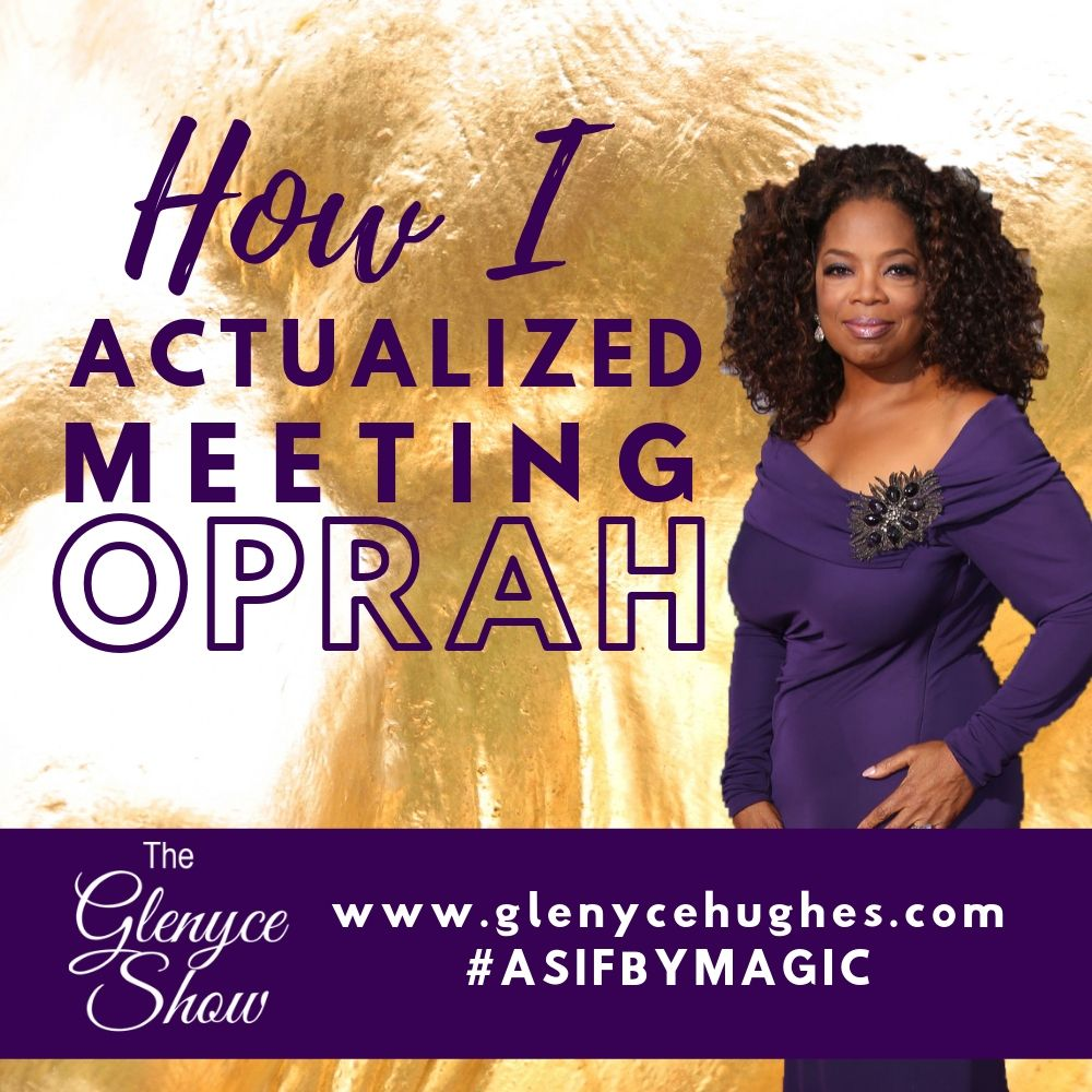 How I Actualized Meeting Oprah
