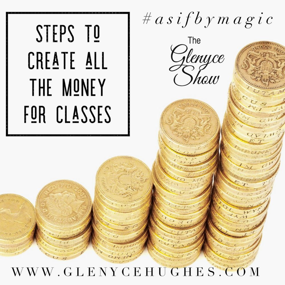 Steps to Create All the Money for Classes