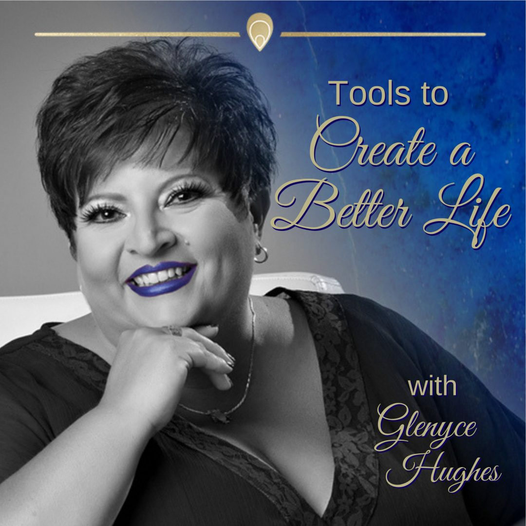 Tools to Create a Better Life