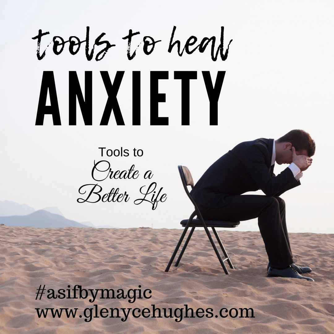 Tools to Heal Anxiety