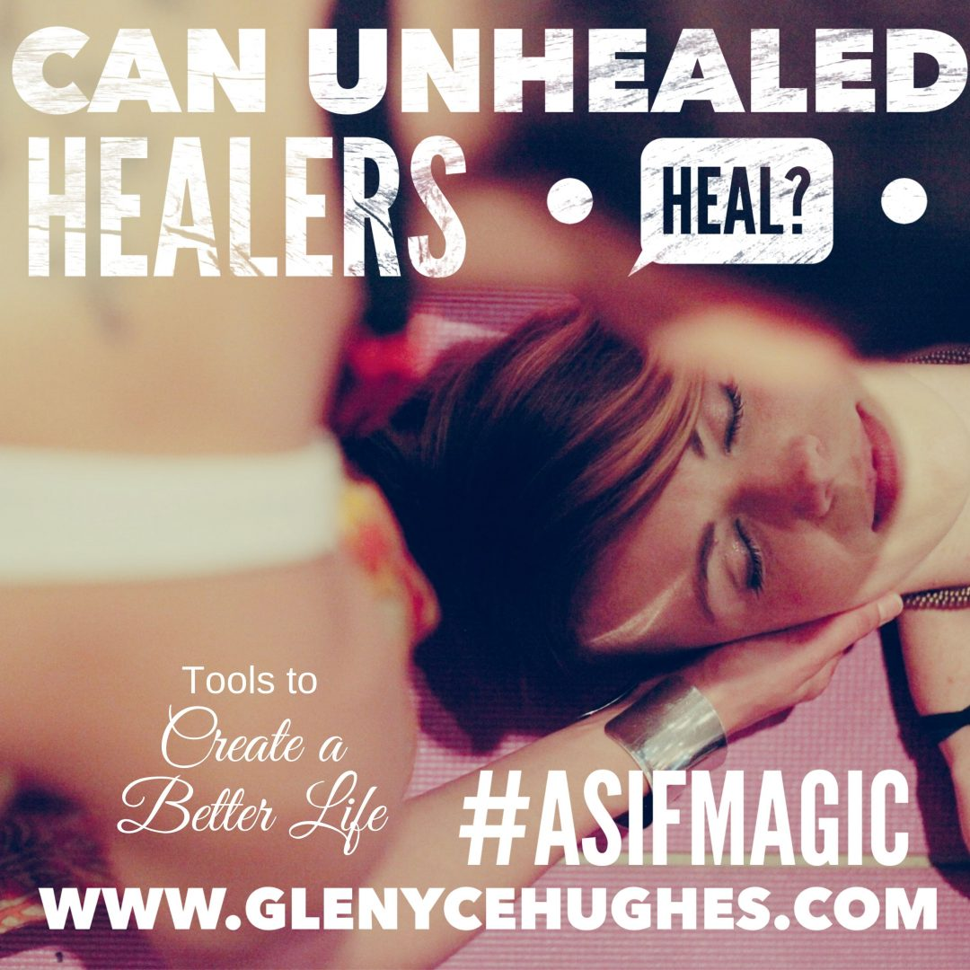 Can Unhealed Healers Heal?