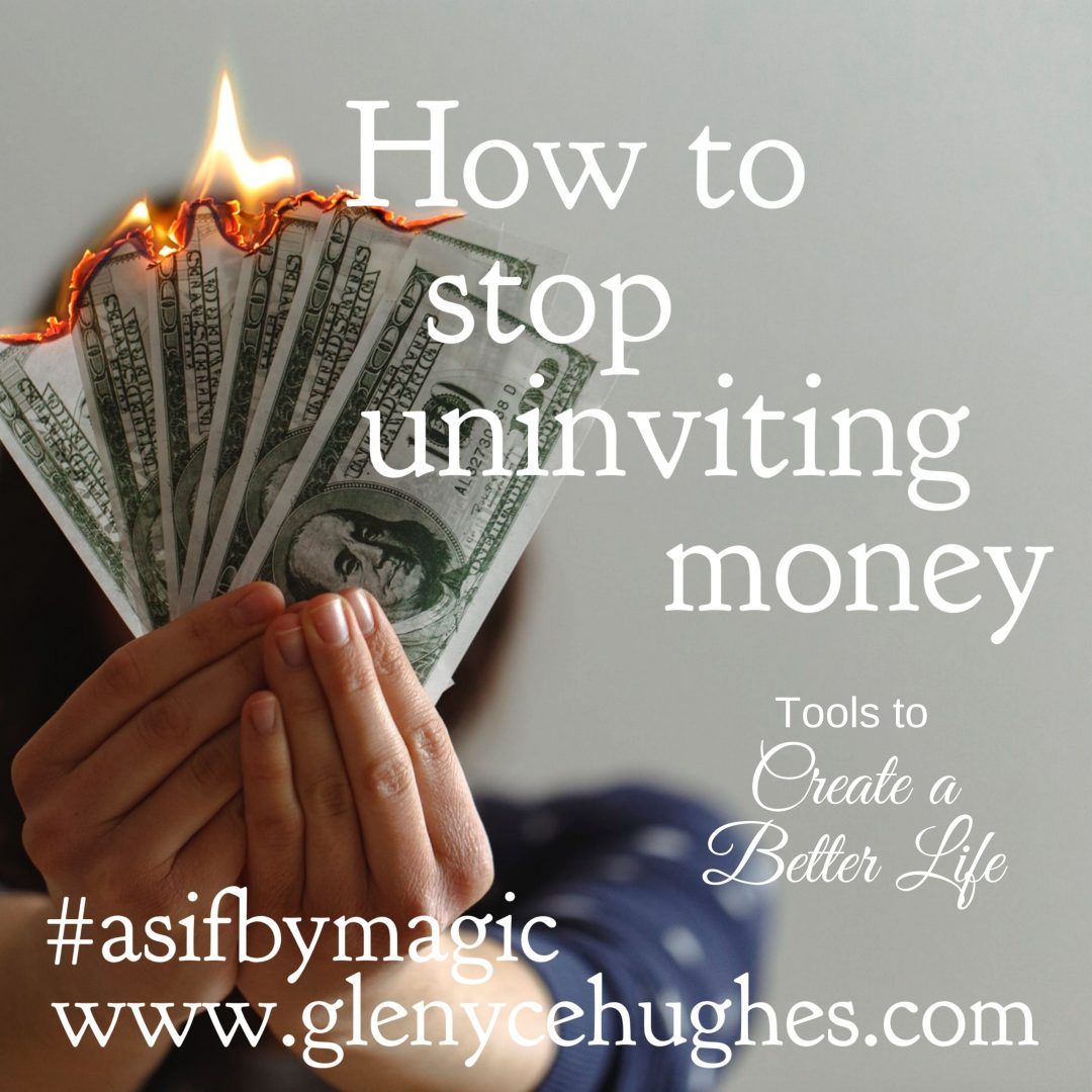 How to Stop Uninviting Money