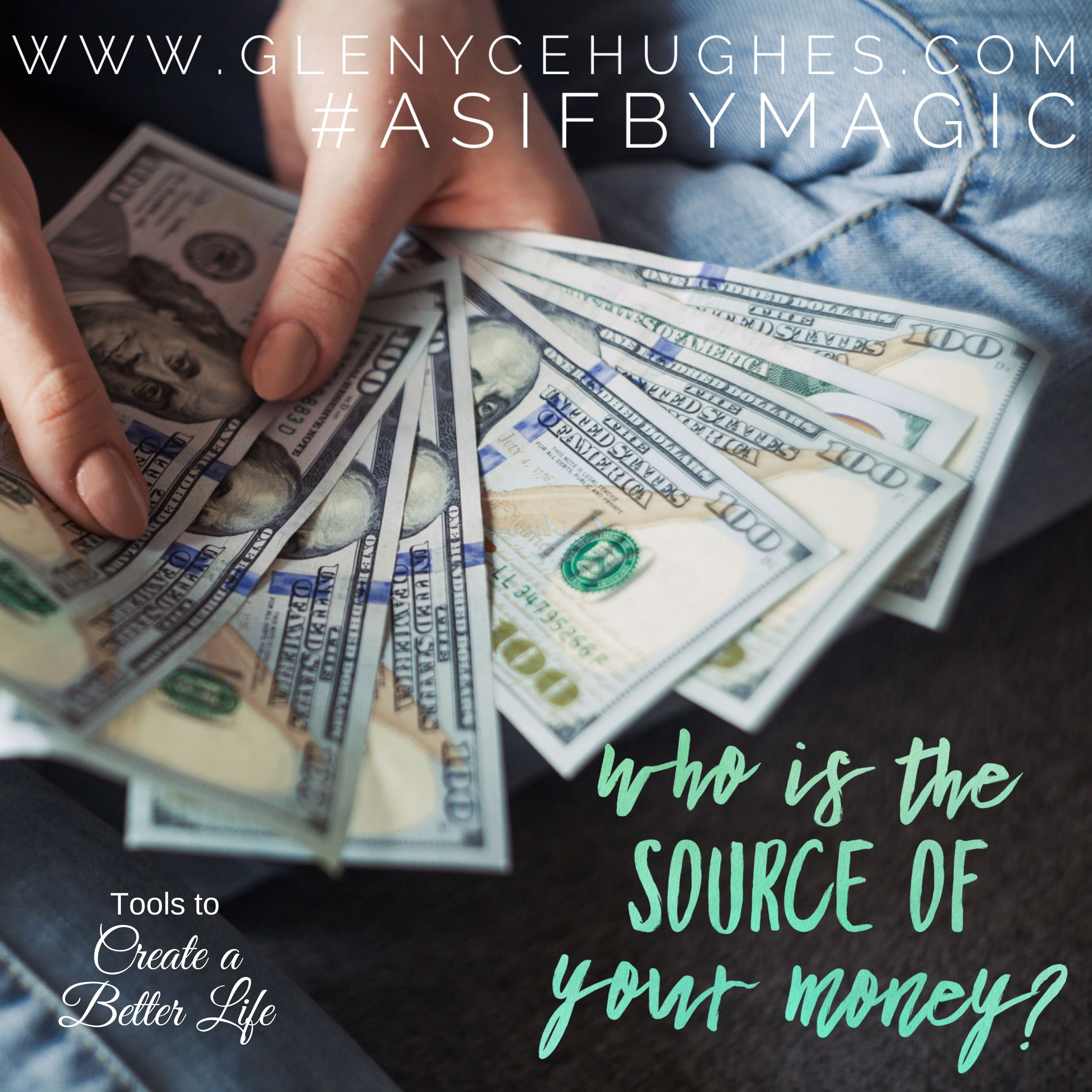 Who is the Source of Your Money?