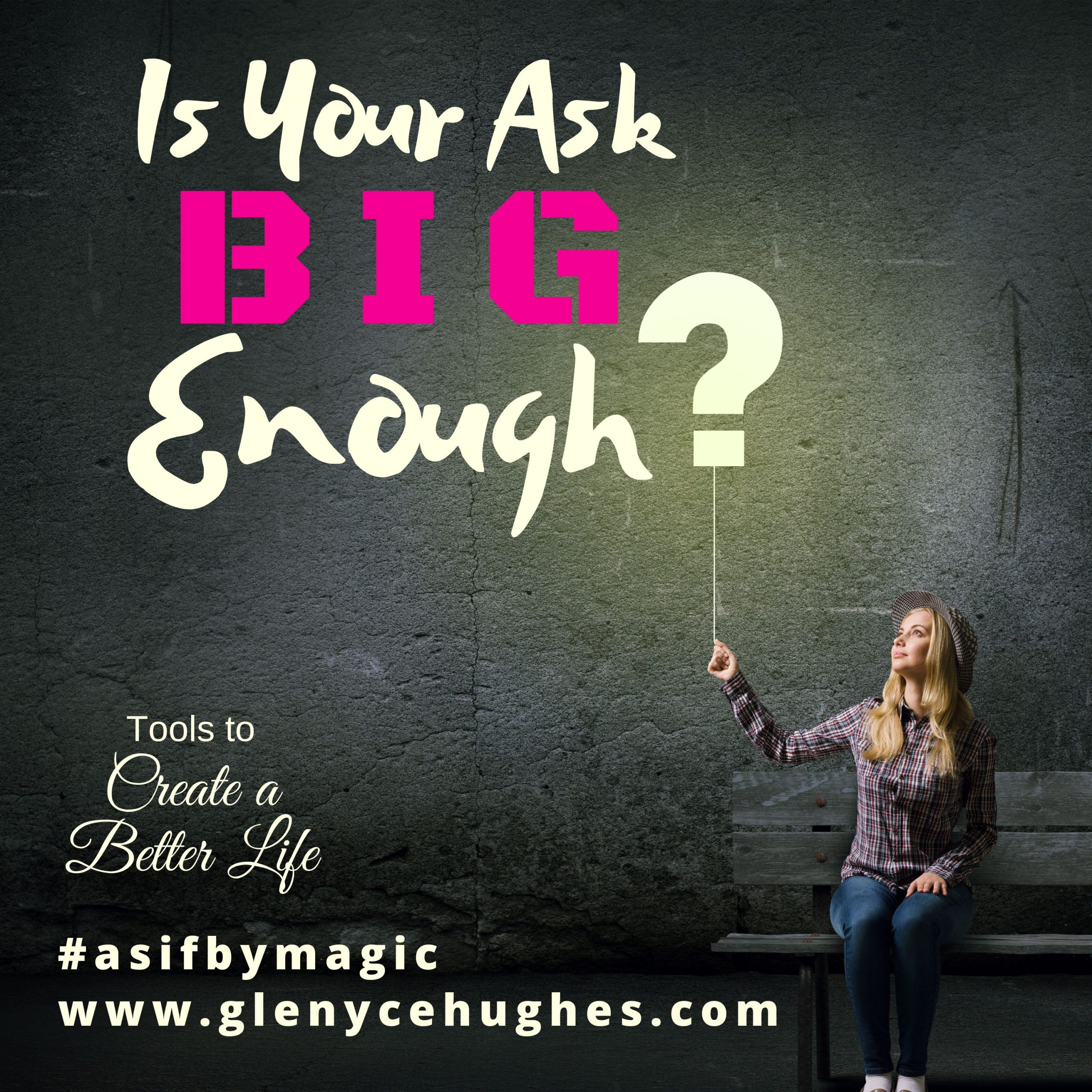 Is Your ASK Big Enough?