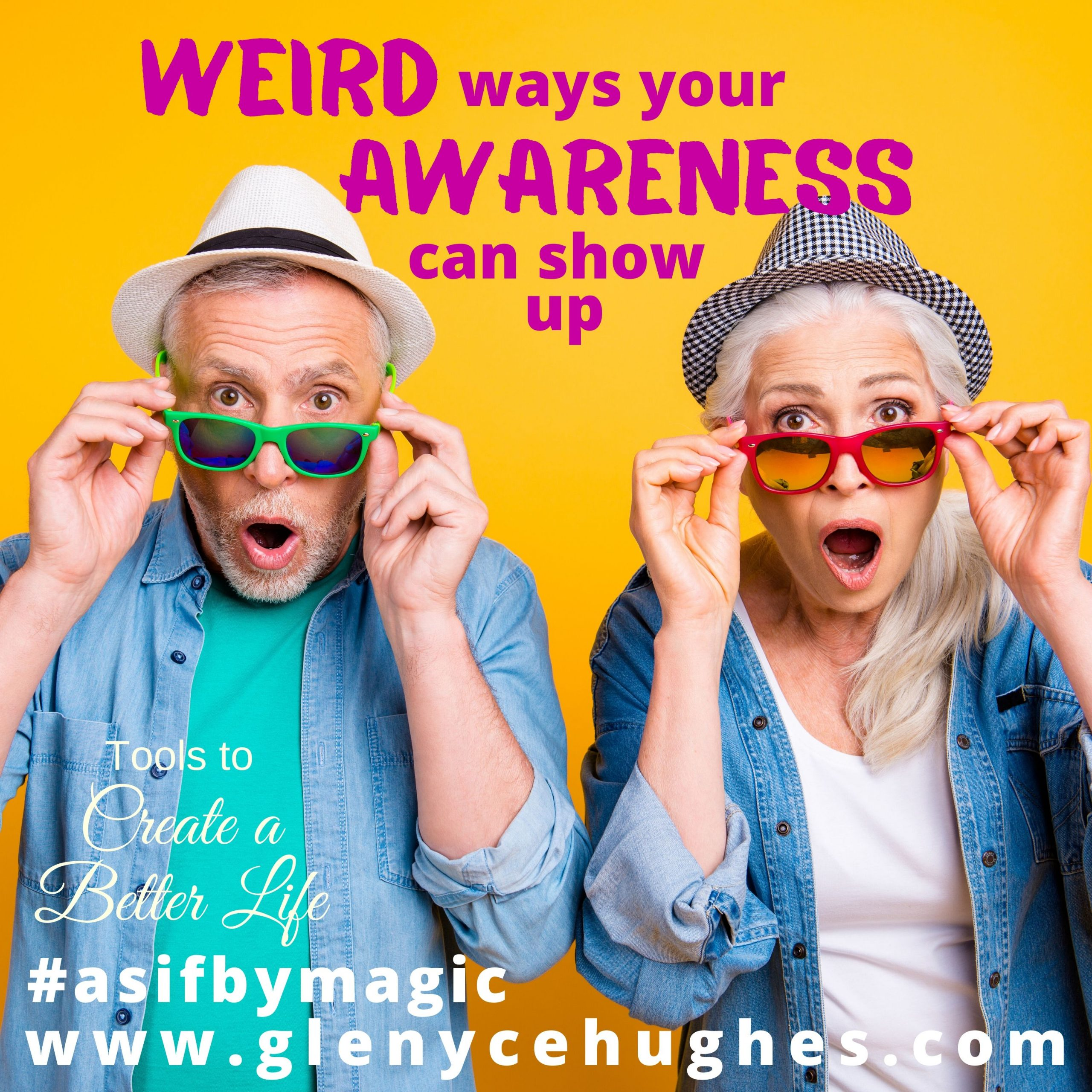 Weird Ways Your Awareness Can Show Up