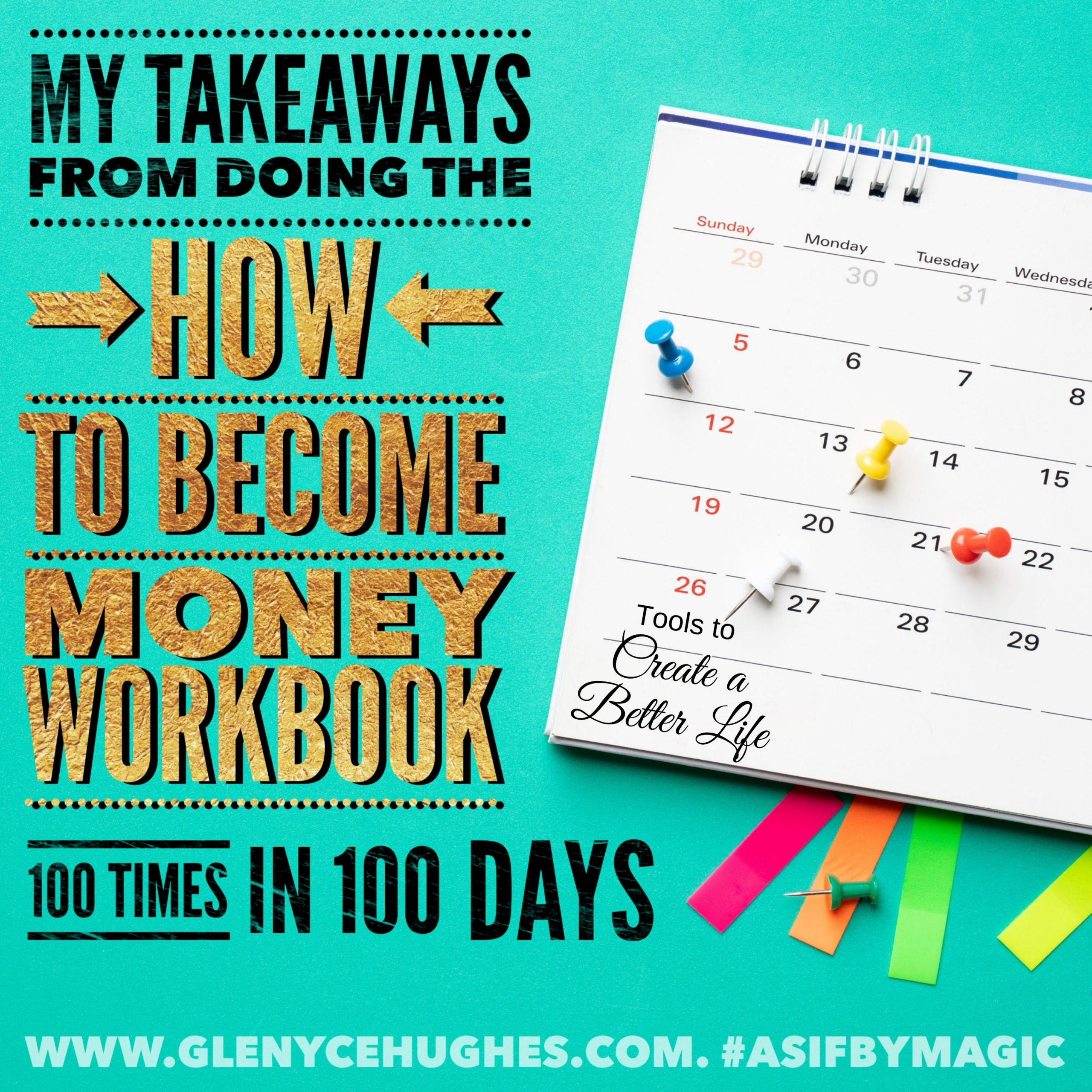 My Takeaways from Doing the How to Become Money Workbook Questions 100 times in 100 Days