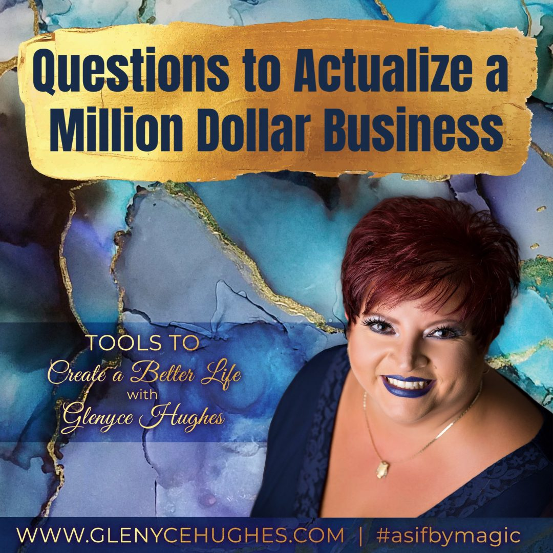 Questions to Actualize a Million Dollar Business