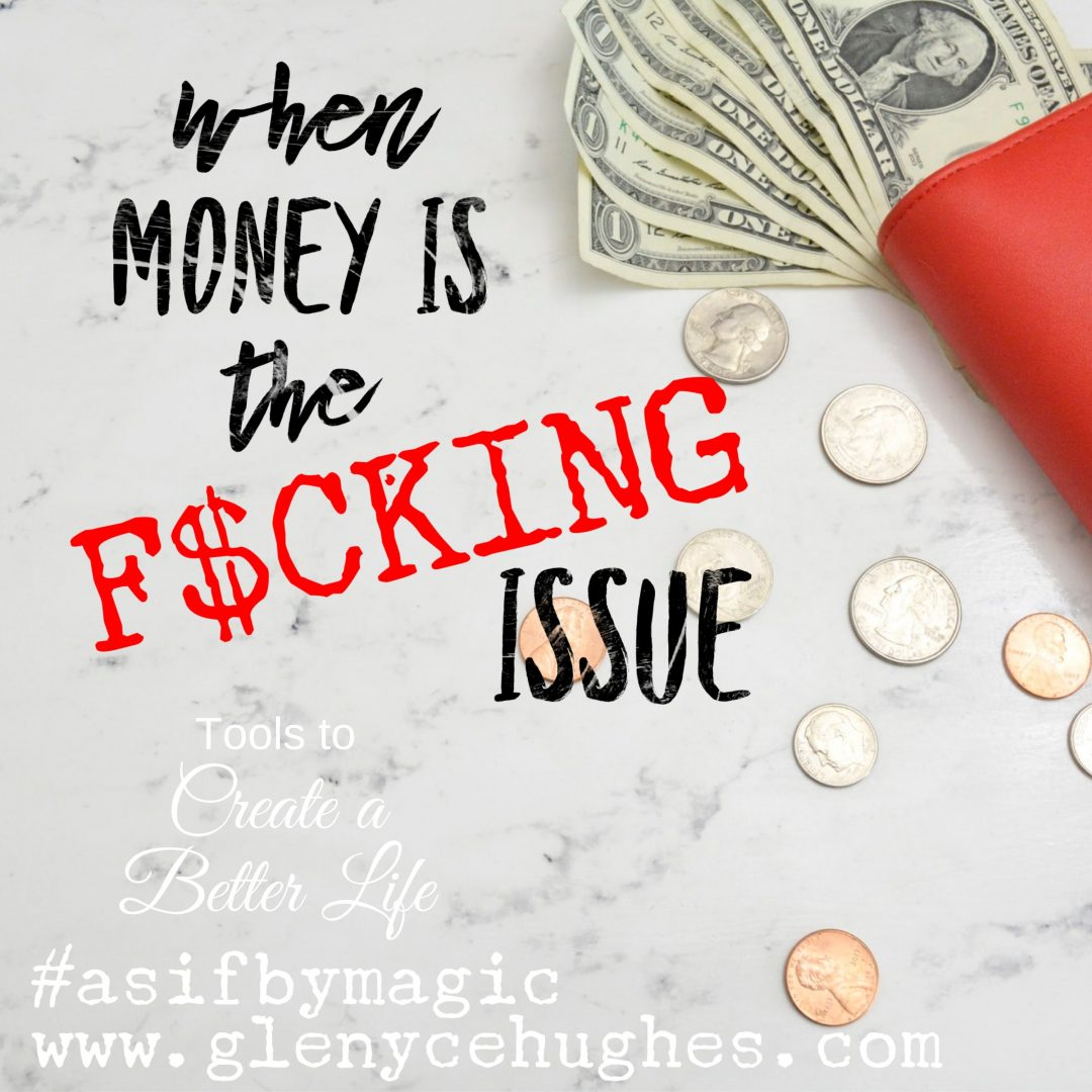 When Money is the F$CKING Issue