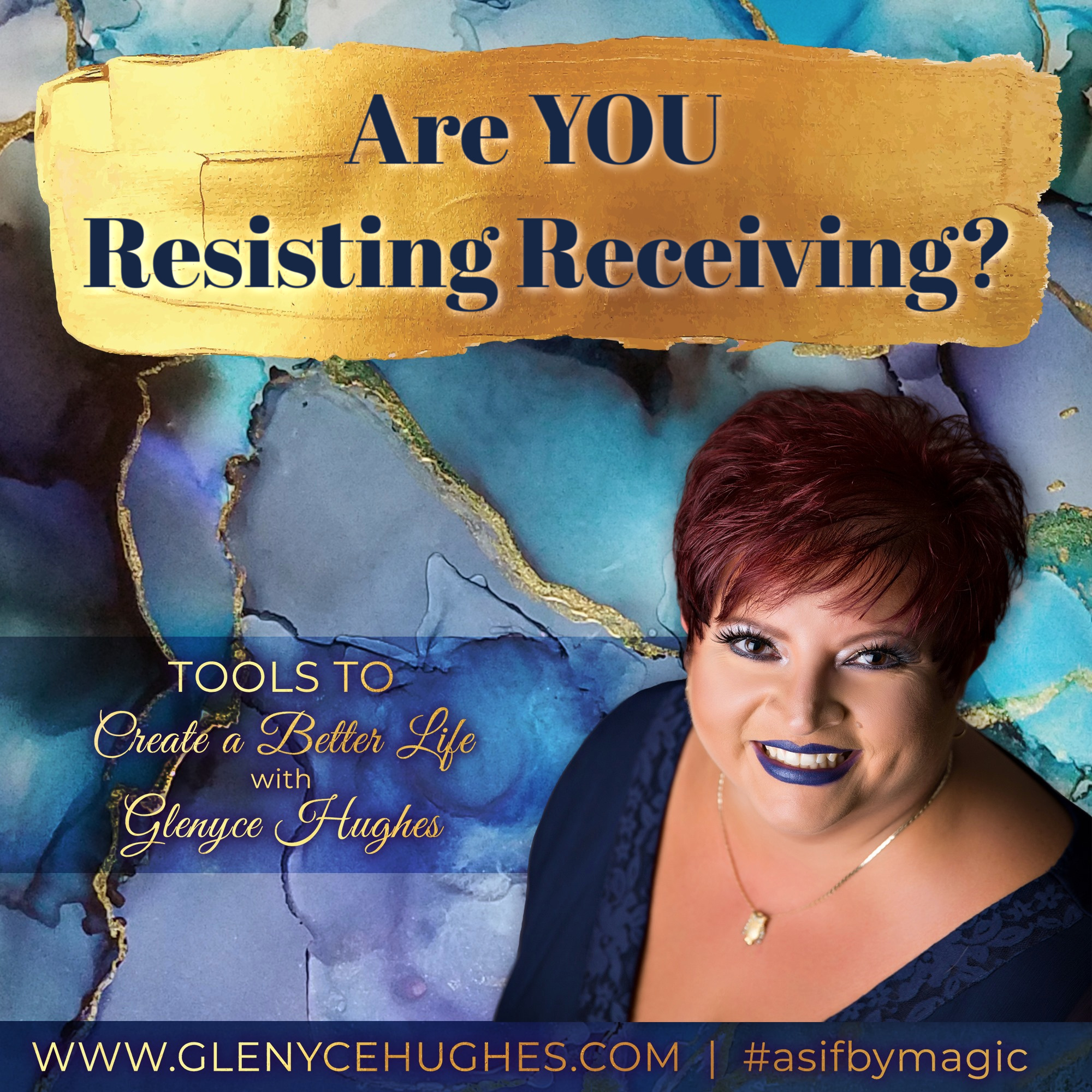 Are You Resisting Receiving?