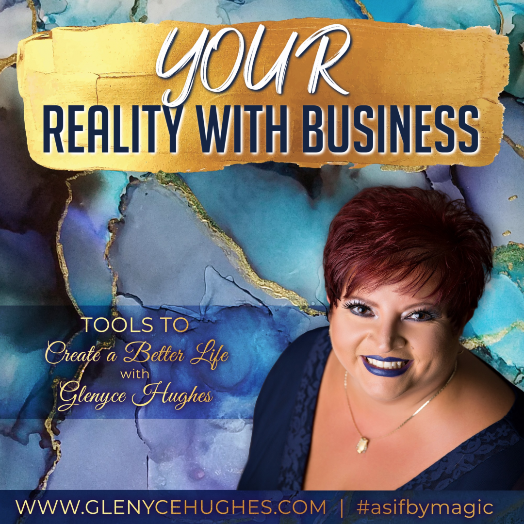 YOUR Reality with Business