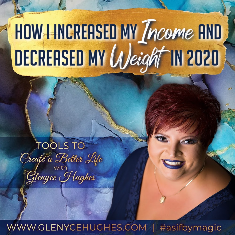 How I Increased My Income and Decreased My Weight in 2020